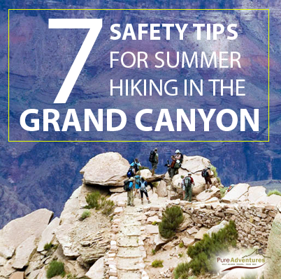 safety advice for hiking in the grand canyon during the summer